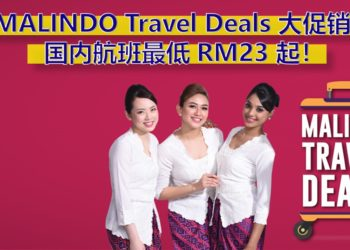 MALINDO Travel Deals大促销!国内航班最低只需 RM 23 起!